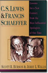 C.S. Lewis & Francis Schaeffer: Lessons for a New Century