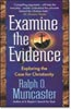 Examine the Evidence � Exploring the Case for Christianity