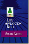 Life Application Study Notes