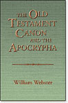 The Old Testament Canon and the Apocrypha