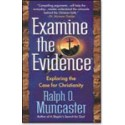 Examine the Evidence - Exploring the Case for Christianity