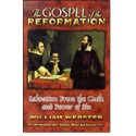 The Gospel of The Reformation: Salvation From the Guilt and Power of Sin