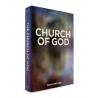 The Church of God: What it Means to Belong