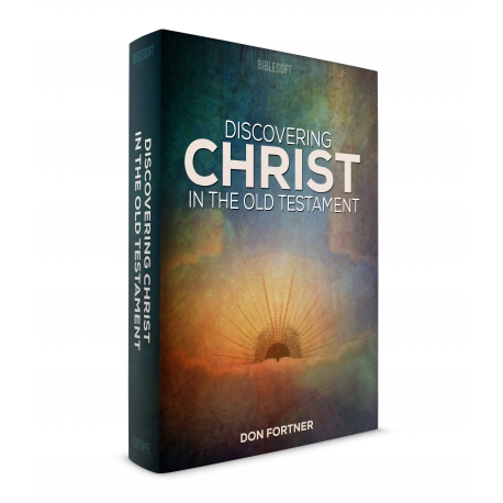 Discovering Christ in the Old Testament