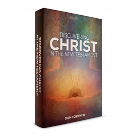 Discovering Christ in the New Testament