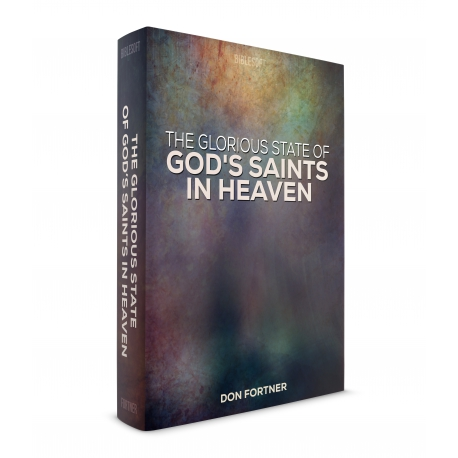 Glorious State of God's Saints in Heaven