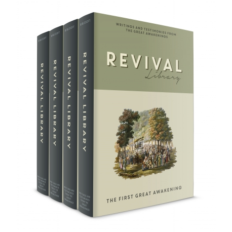 Revival Library: Writings and Testimonies from the Great Awakenings