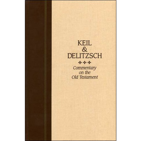 Keil and Delitzsch Old Testament Commentary