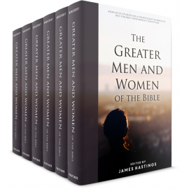 Greater Men and Women of the Bible