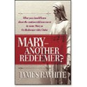 Mary - Another Redeemer?