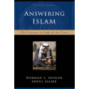 Answering Islam, 2nd Edition: The Crescent in Light of the Cross