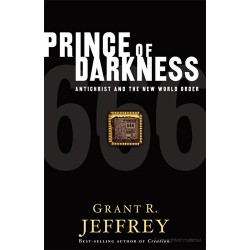 Prince of Darkness -- Antichrist and the New World Order