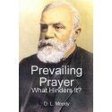 Prevaling Prayer by D. L. Moody