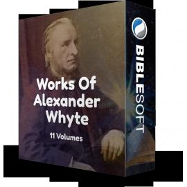 Works of Alexander Whyte (11 volumes)