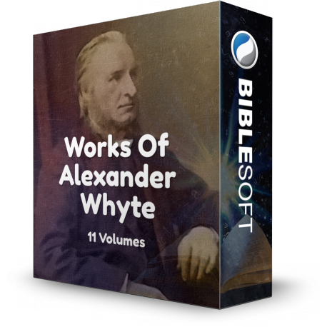 Works of Alexander Whyte (11 volumes)