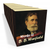 Works of Benjamin Breckinridge (B. B.) Warfield (10 volumes)