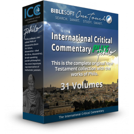 International Critical Commentary on the New Testament & Works of Philo