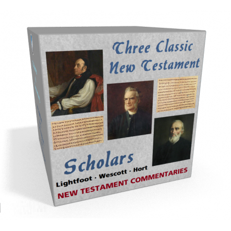 New Testament Commentaries of Lightfoot, Westcott and Hort