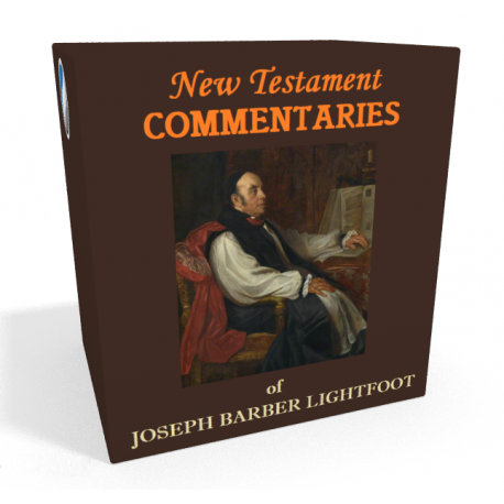 New Testament Commentaries of J. B. Lightfoot