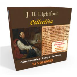 J. B. Lightfoot Collection - 12 volumes