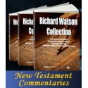 New Testament Commentaries of Richard Watson