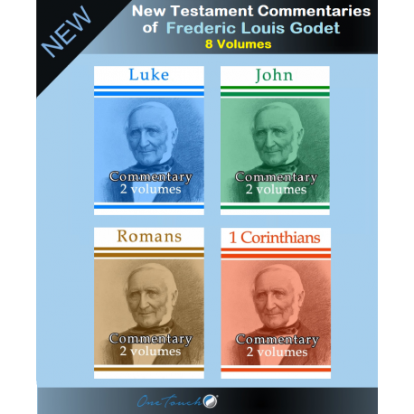New Testament Commentaries of Frederic Godet
