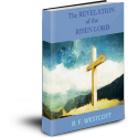 The Revelation of the Risen Lord, by B. F. Westcott