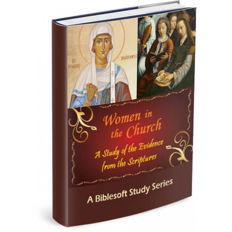 Women in the Church: A Biblesoft Study Series