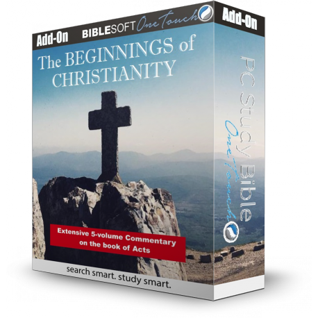 The Beginnings of Christianity: The Acts of the Apostles (with BONUS BereanBible)