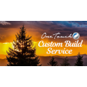One Touch Custom Build Service