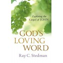 God's Loving Word: The Gospel of John