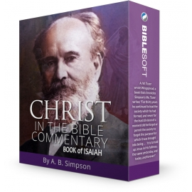 Christ in the Bible, by A. B. Simpson (Isaiah)