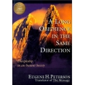 A Long Obedience in the Same Direction, by Eugene H. Peterson