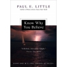 Know Why You Believe, by Paul Little