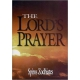 The Lord's Prayer, by Spiros Zodhiates