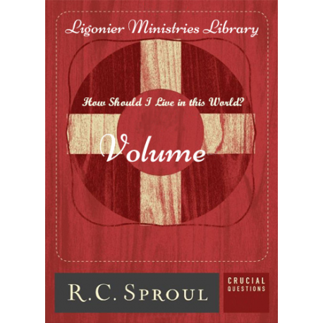 How Should I Live in This World by R. C. Sproul
