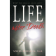 Life After Death by Spiro Zodhiates