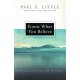 Know Why You Believe by Paul Little