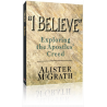 I Believe - Exploring the Apostles Creed
