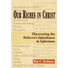 Our Riches In Christ by Ray Stedman