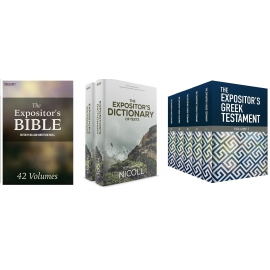 The Expositor's Bible, Greek Testament, and Dictionary of Texts