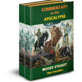 Commentary on the Apocalypse, by Moses Stuart