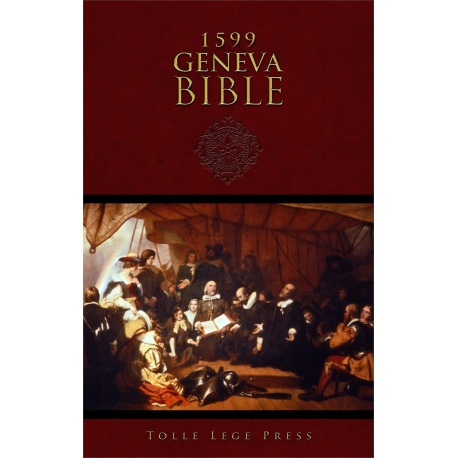 The 1599 Geneva Bible with Study Notes