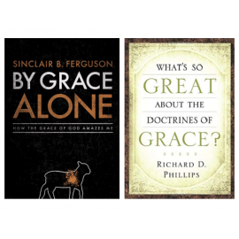 By Grace Alone (Ligonier 2-volume bundle)