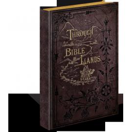 Through Bible Lands, by Philip Schaff