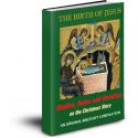 The Birth of Jesus: Studies, Notes, and Homilies on the Christmas Story