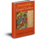 Jesus and the Gospel Tradition: Biblesoft Study Series