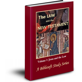 The Law and the New Testament, Volume 1: Jesus and the Law