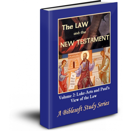 The Law and the New Testament, Volume 2