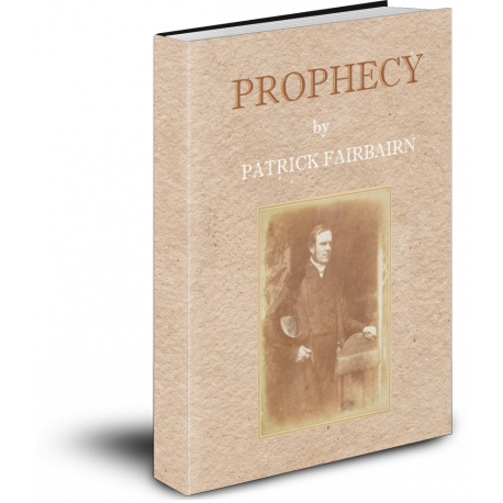 Prophecy, by Patrick Fairbairn